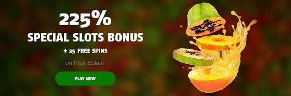 225% special slot bonus + 25 free spins