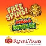 Get 120 free spins on Mega Moolah jackpot at Royal Vegas Casino
